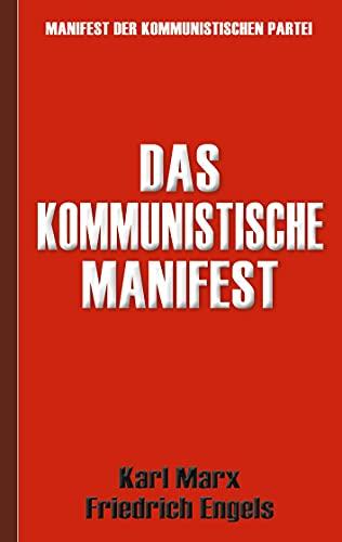 Das Kommunistische Manifest | Manifest der Kommunistischen Partei