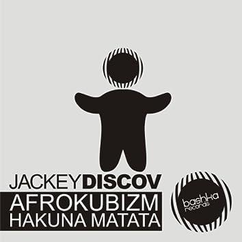 Afrokubizm / Hakuna Matata