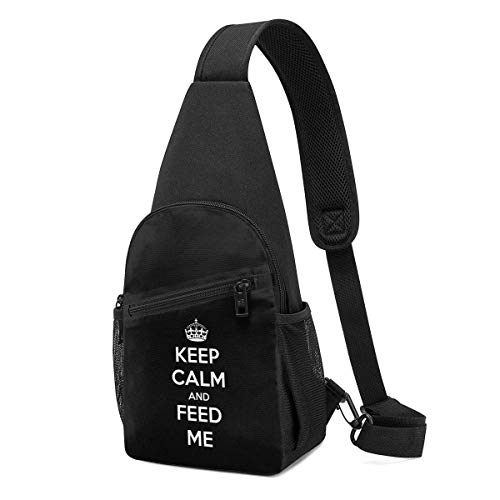 XCNGG Keep Calm and Feed Me Chest Backpack Chest Pack Ultra Lightweight Backpack