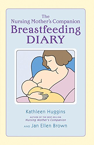The Nursing Mother's Breastfeeding Diary