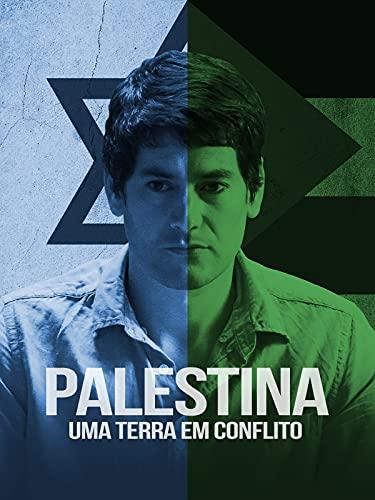 Palestina: Uma Terra em Conflito