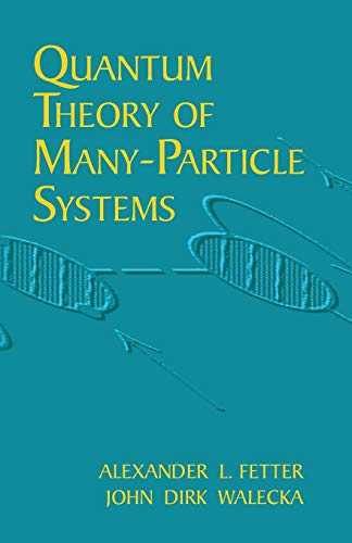 Quantum Theory of Many-Particle Systems (Dover Books on Physics)の詳細を見る
