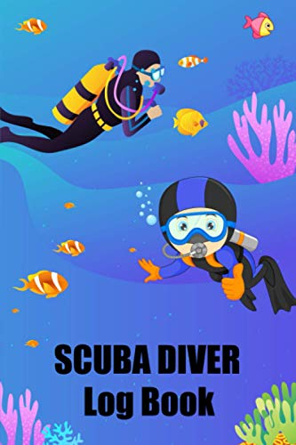 Scuba Diver Log Book: Awesome Cute Simple Clear & Easy Pocket Size Spearfishing Lover Scuba Divers Diving Track & Record Logbook for Beginner, Intermediate and Experienced Divers.