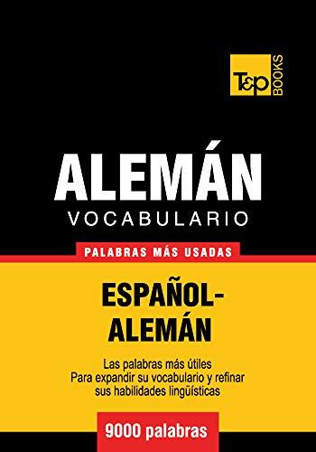 Vocabulario español-alemán - 9000 palabras más usadas (T&P Books ...