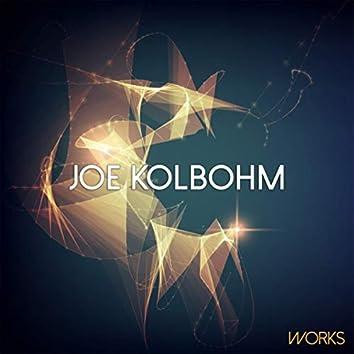 Joe Kolbohm Works