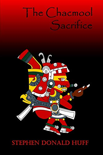 The Chacmool Sacrifice: Nightland: Collected Short Stories 2016 (Volume 8)