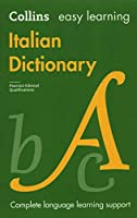 Easy Learning Italian Dictionary: Trusted Support for Learning (Collins Easy Learning)