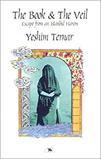 The Book and the Veil: Escape from an Istanbul Harem