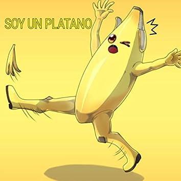 Soy Un Platano