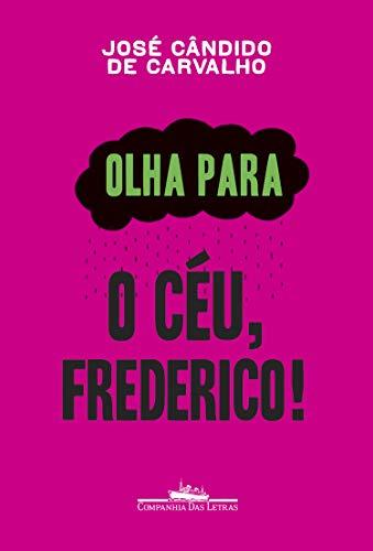Olha para o céu, Frederico!
