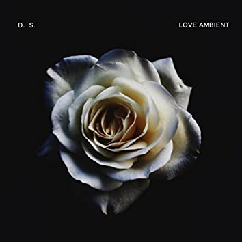 Love Ambient