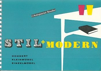 Stil + modern. Hohnert Kleinmöbel Einzelmöbel. Katalog.