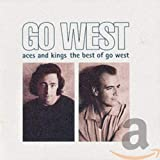 Aces and Kings: The Best of Go West von Go West