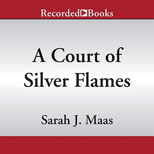 A Court of Silver Flames cover art