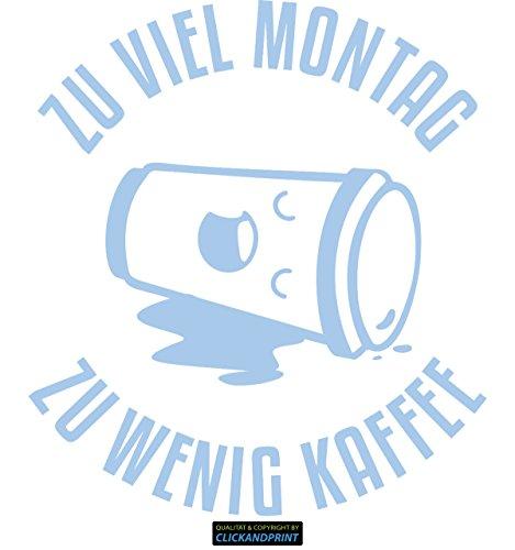 CLICKANDPRINT Aufkleber » Zu viel Montag zu wenig Kaffee, 100x89,1cm, Pastellblau • Wandtattoo/Wandaufkleber/Wandsticker/Wanddeko/Vinyl