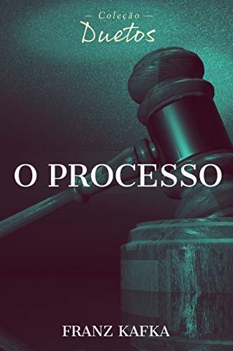 O Processo (Coleção Duetos)