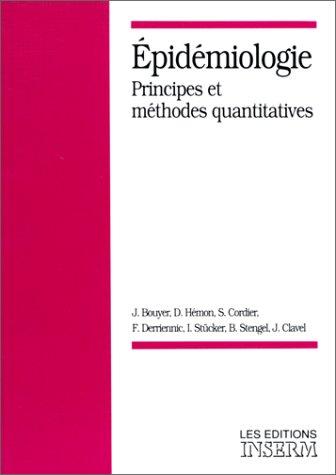 Epidémiologie. Principes et méthodes quantitatives
