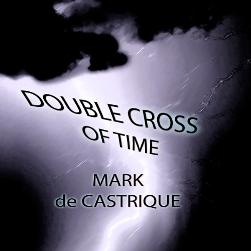 Double Cross of Time audiobook cover art
