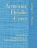 Armonía Desde Cero: Armonía y Teoría Musical PARA PRINCIPIANTES