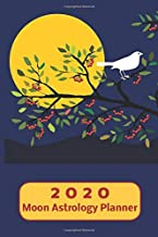 2020 Moon Astrology Planner: Weekly Plan and Journal Note Page with Monthly Grid Calendar from Jan - Dec 2020