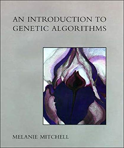 An Introduction to Genetic Algorithms (Complex Adaptive Systems)