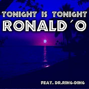 Tonight Is Tonight
