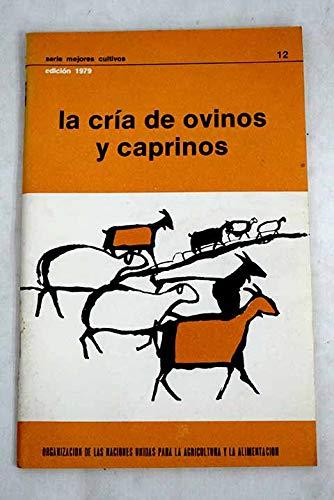 La Cria de Bovinos (Fao: Mejores Cultivos) (Serie Fao: