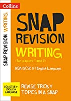 AQA GCSE 9-1 English Language Writing (Papers 1 & 2) Revision Guide: For the 2020 Autumn & 2021 Summer Exams (Collins GCSE Grade 9-1 SNAP Revision)