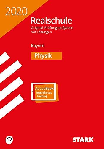 STARK Original-Prüfungen Realschule 2020 - Physik - Bayern