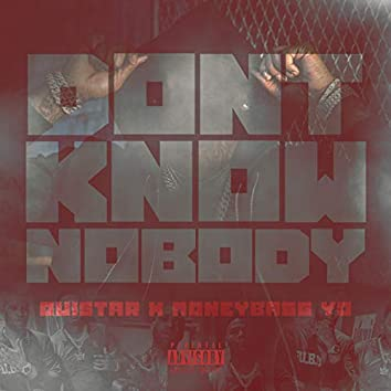 Don't Know Nobody
