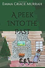 A Peek Into The Past: Illustrated By - Sydnie Gardner