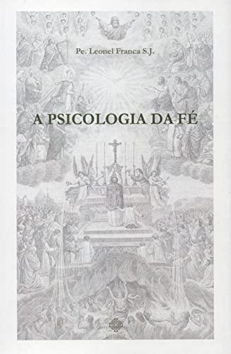 A Psicologia da fé