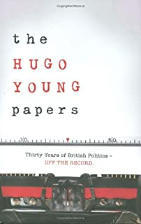 The Hugo Young Papers: Thirty Years of British Politics - off the record (1846140544)   Amazon price tracker / tracking, Amazon price history charts, Amazon price watches, Amazon price drop alerts