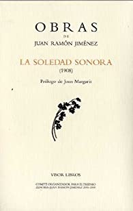 SOLEDAD SONORA OBRAS J.R.JIMENEZ-7 par Juan Ramón Jiménez