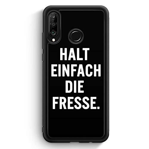 Halt Einfach Die Fresse - Silikon Hülle für Huawei P30 Lite - Motiv Design Spruch Cool Lustig Witzig - Cover Handyhülle Schutzhülle Case Schale