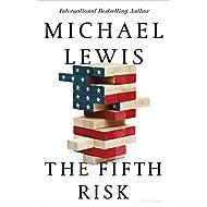 The Fifth Risk: Undoing Democracy