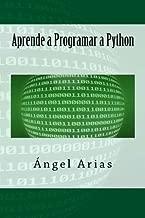 Aprende a Programar a Python (Spanish Edition)