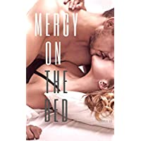 Mercy On The Bed (English Edition)