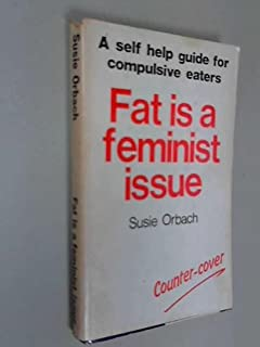 Fat is a Feminist Issue... How to lose weight permanently-without dieting