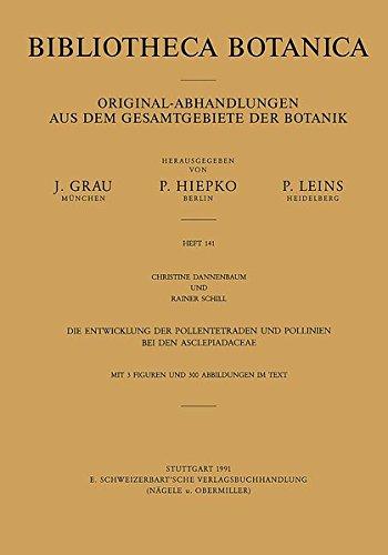 Die Entwicklung der Pollentetraden und Pollinien bei den Asclepiadaceae (Bibliotheca Botanica)