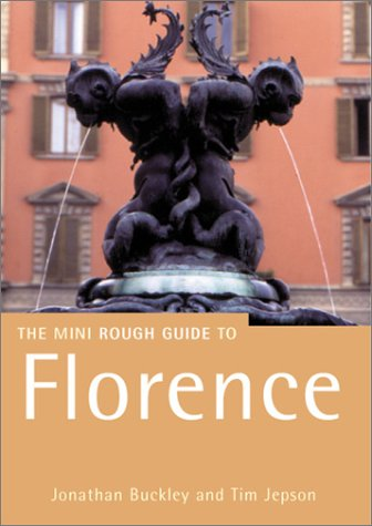 guidebooks 2 The Rough Guide to Florence 2 (Rough Guide Mini Guides)