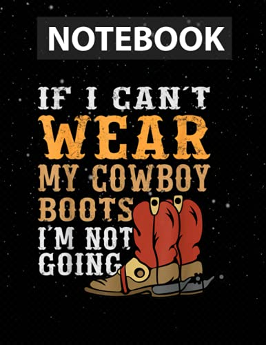 COWBOY COWGIRL BARN BULL RIDER : My Cowboy Boots Notebook for Girls, Teens and Women | College Ruled, 130 pages, 8.5x11 in