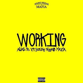 Working (feat. ALIAS98, NebulV, Dirty Tony, OneSebben, Rappazz & Young Nigga$ Mafia)