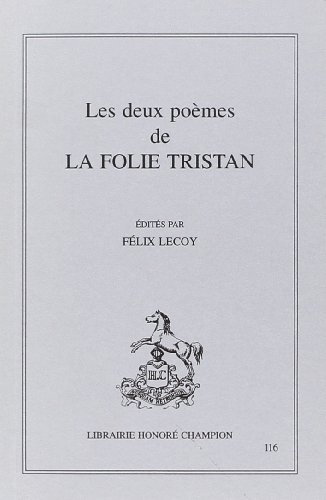 Les deux poèmes de la Folie Tristan