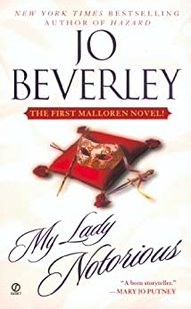 My Lady Notorious (Mallorens & Friends series Book 1) by [Jo Beverley]
