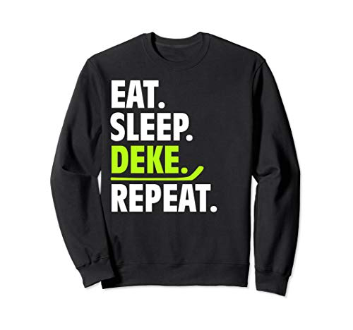 Eat Sleep Deke Repeat Lustige Hockey-Kleidung Ice Sport Sweatshirt