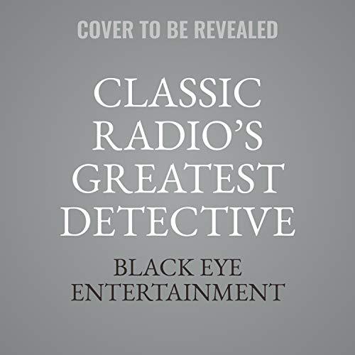 Classic Radio's Greatest Detective Shows, Vol. 5 cover art