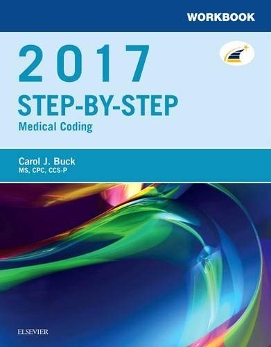 Workbook for Step by Step Medical Coding, 2017 Edition