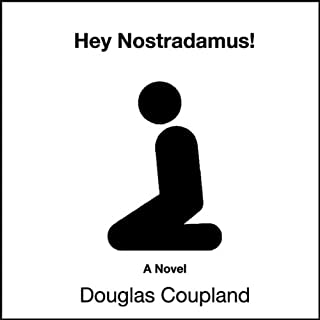 Hey Nostradamus!                   By:                                                                                                                                 Douglas Coupland                               Narrated by:                                                                                                                                 Jenna Lamia,                                                                                        David LeDoux,                                                                                        Jillian Crane,                   and others                 Length: 6 hrs and 52 mins     339 ratings     Overall 3.9