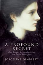 A Profound Secret : May, Amy and Burne-Jones